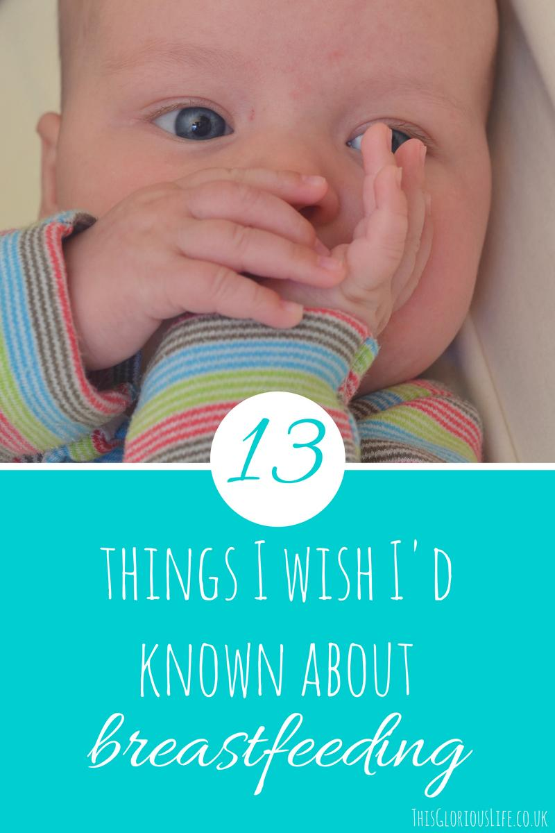 13 things I wish I'd known about breastfeeding