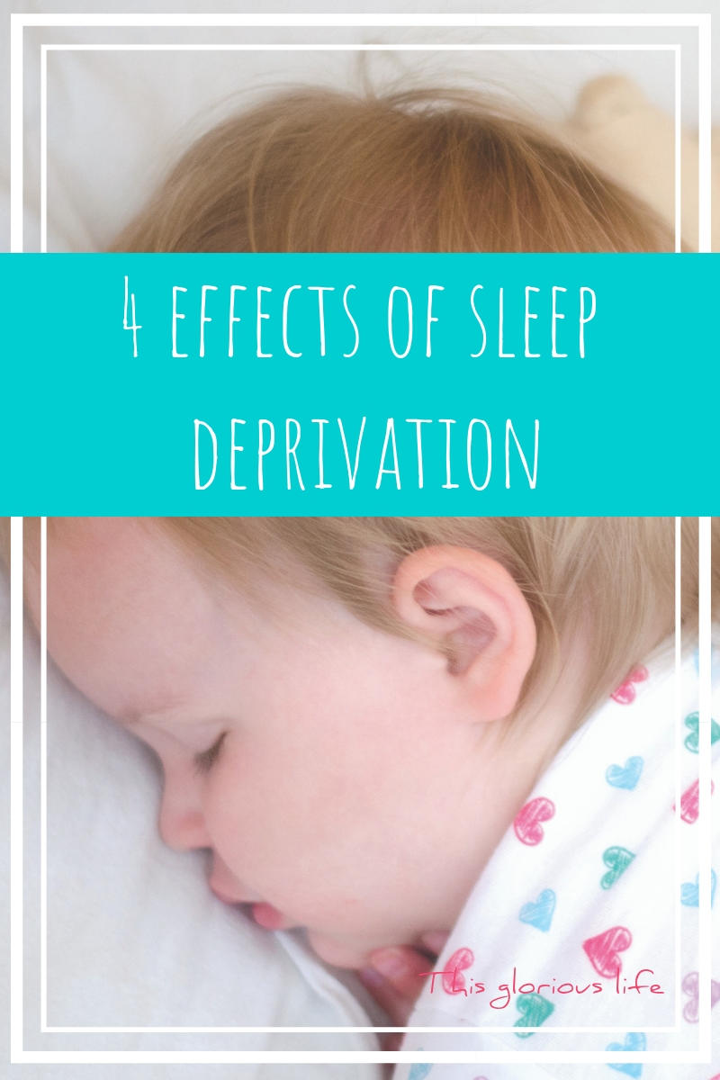 4 effects of sleep deprivation