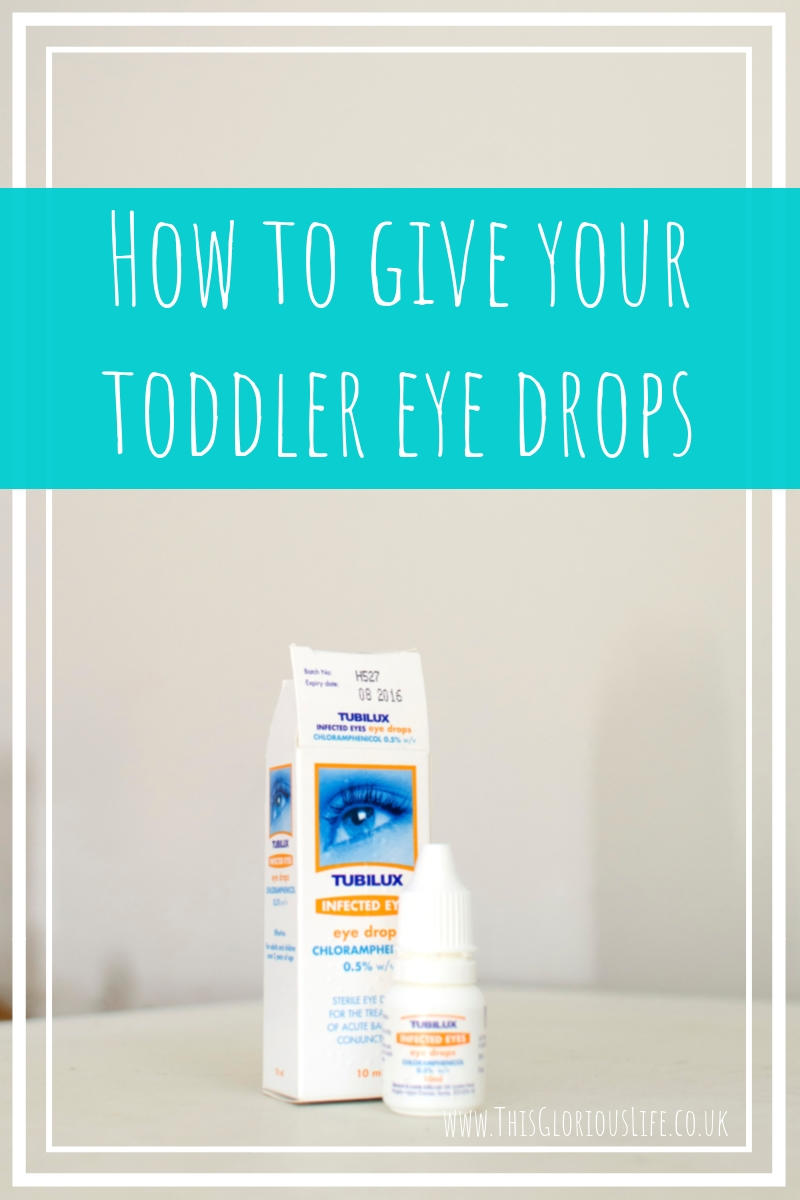 How to give your toddler eye drops