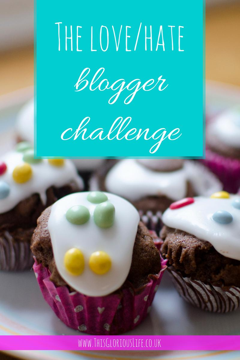 The love hate blogger challenge