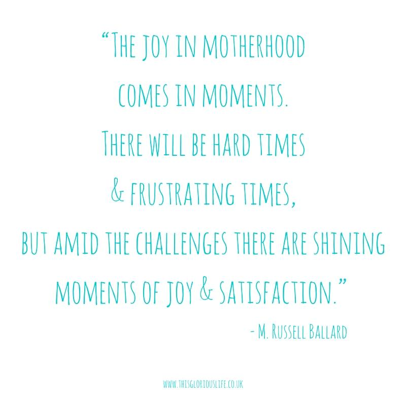 The joy in motherhood comes in moments