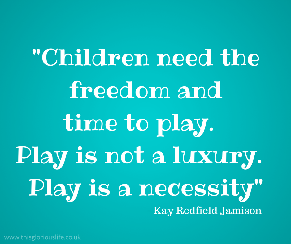 My 3 favourite quotes about play - This glorious life