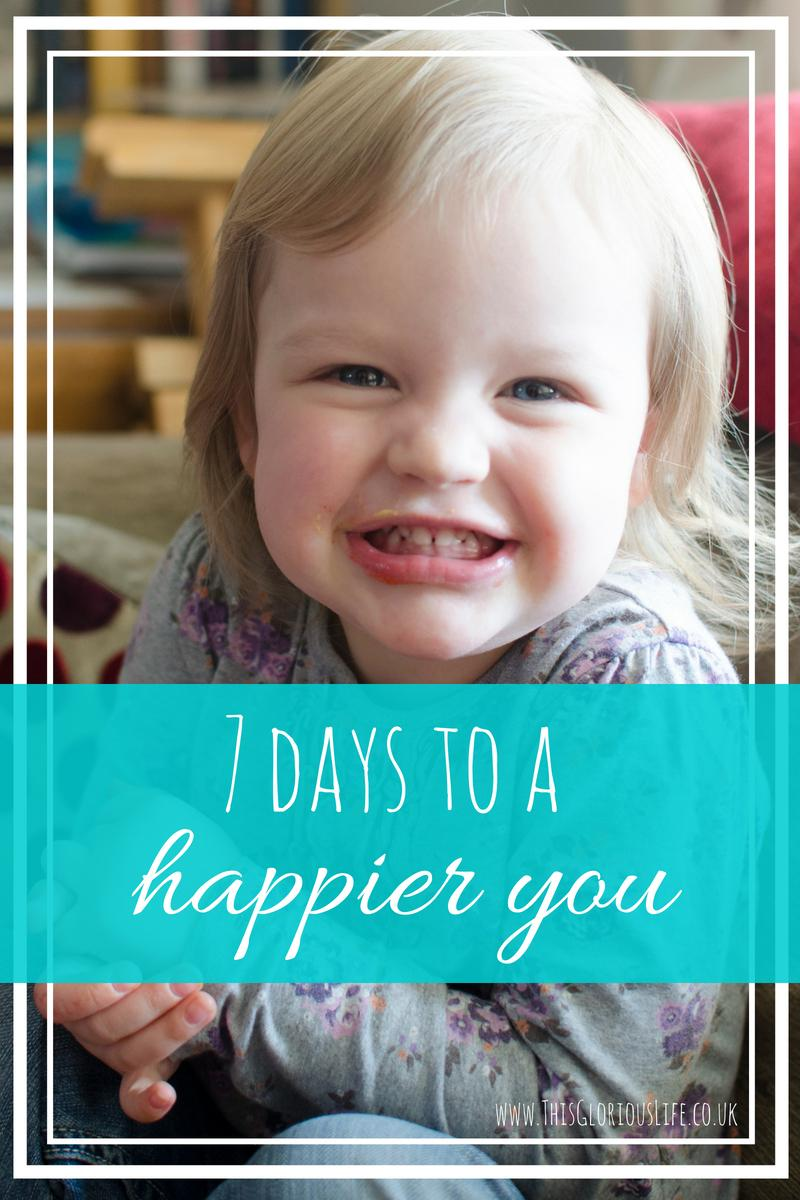 7 days to a happier you