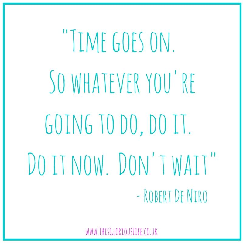 Whatever you're going to do, do it quote