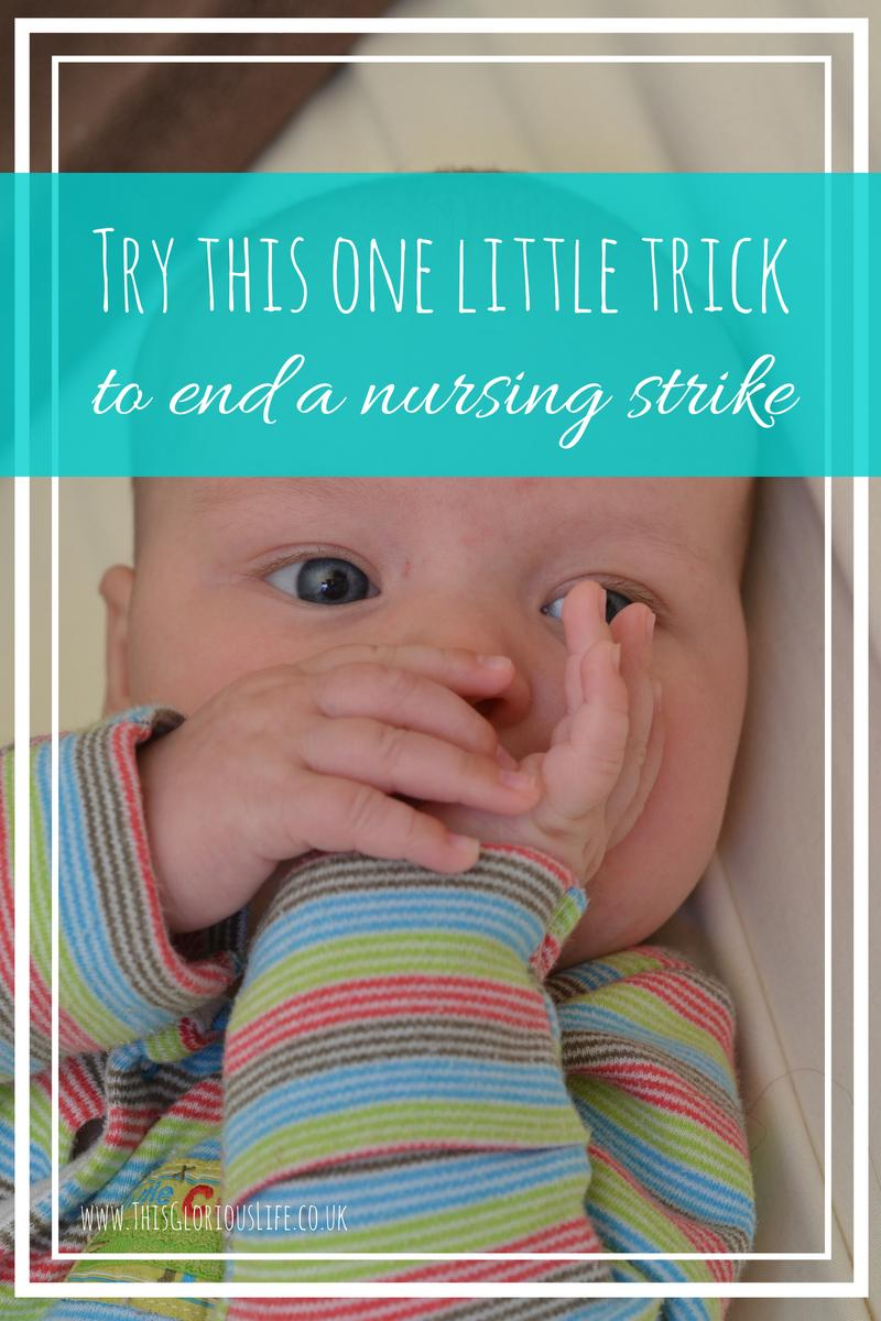 Try this one little trick to end a nursing strike
