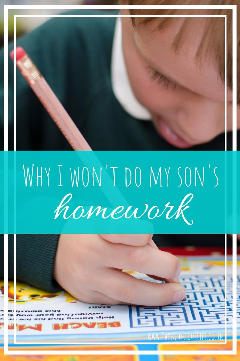 Why I won't do my son's homework