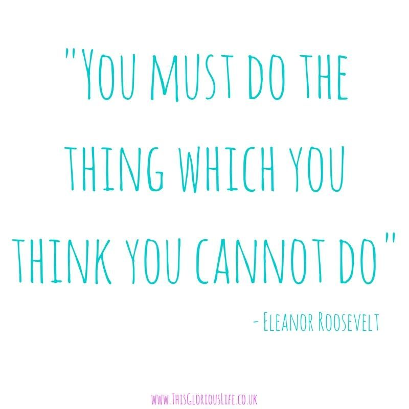 you-must-do-the-thing-which-you-think-you-cannot-do