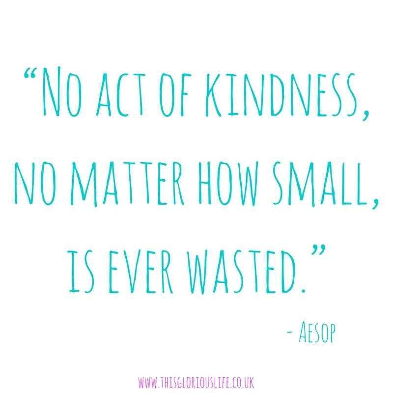 no-act-of-kindness-no-matter-how-small-is-ever-wasted