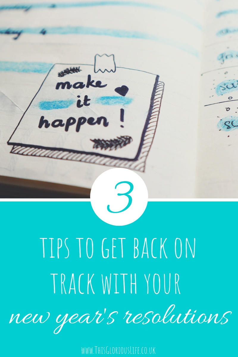 3 tips to get back on track with new year's resolutions (4)