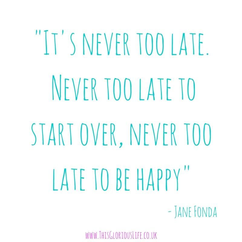 never-too-late-quote