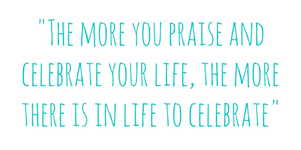 the more you praise quote