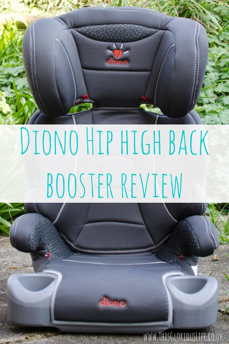 Diono Hip High Back Booster Review