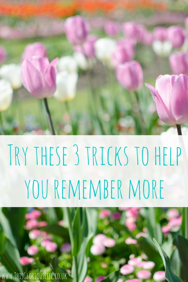 Try these 3 tricks to help you remember more