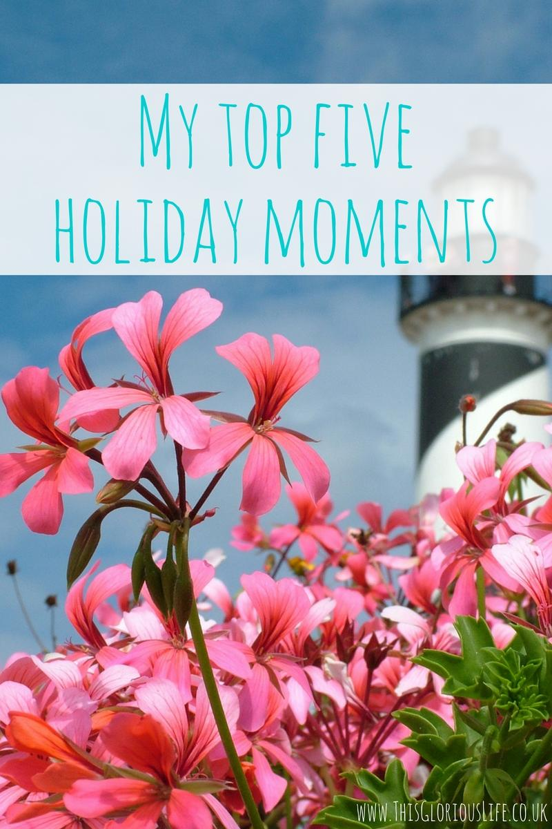 My top five holiday moments