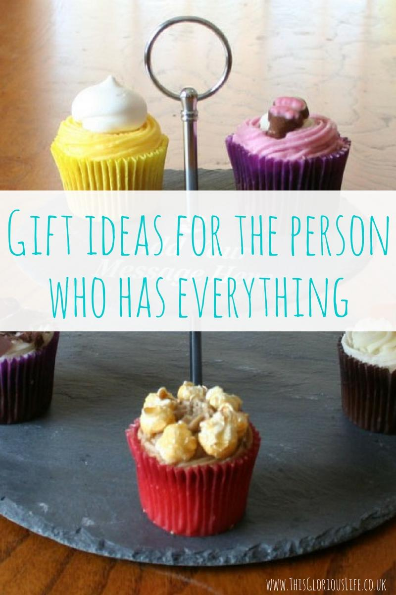 Gift Ideas For The Person Who Has Everything This