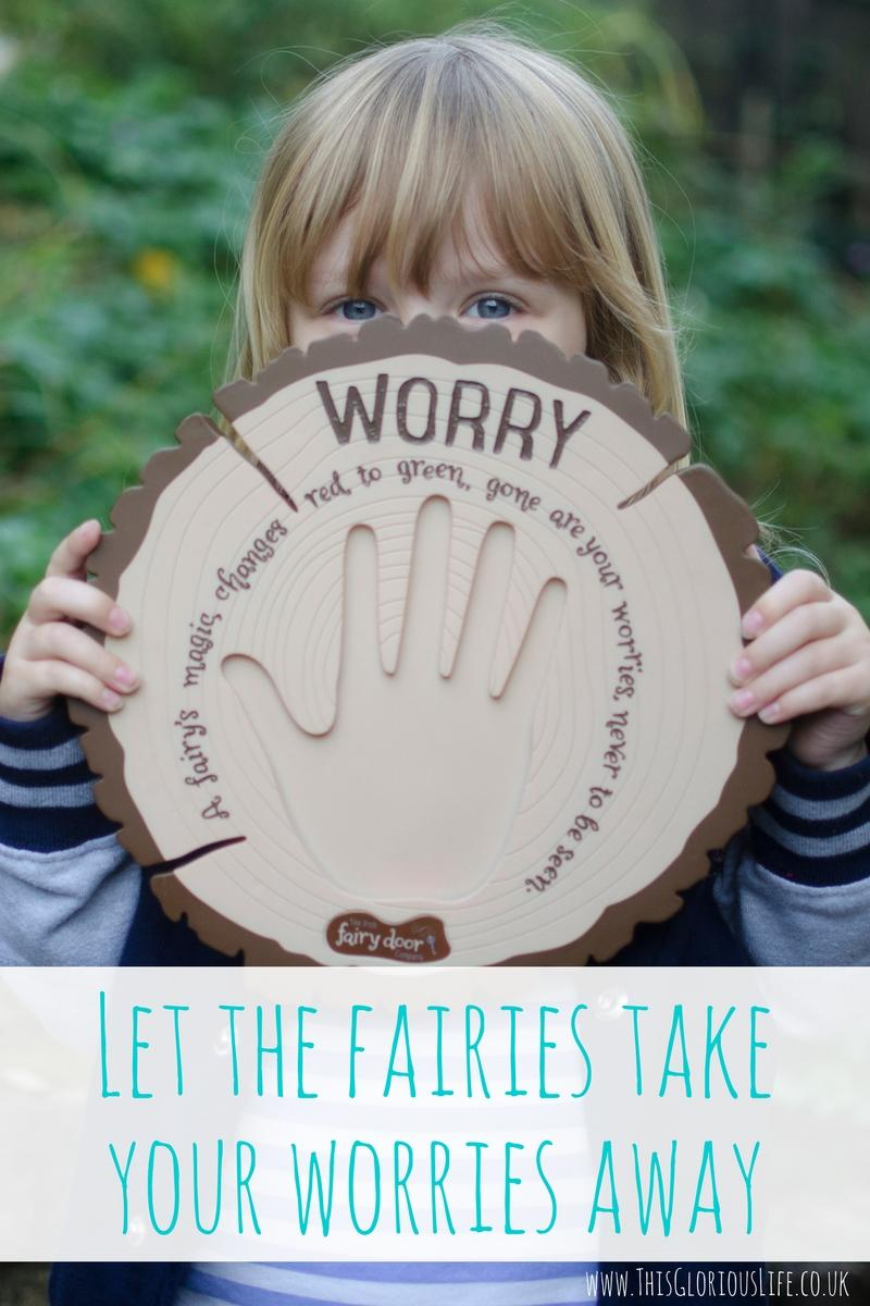 Let the fairies take your worries away
