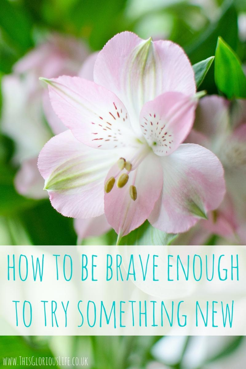 how-be-brave-try-something-new