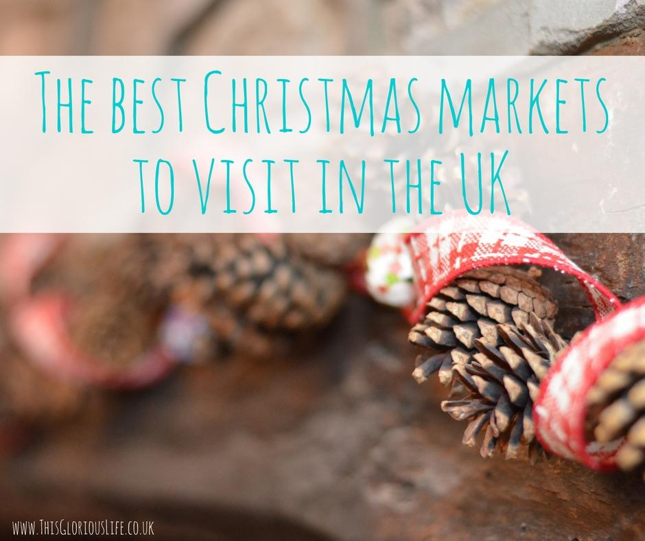 The best Christmas markets to visit in the UK