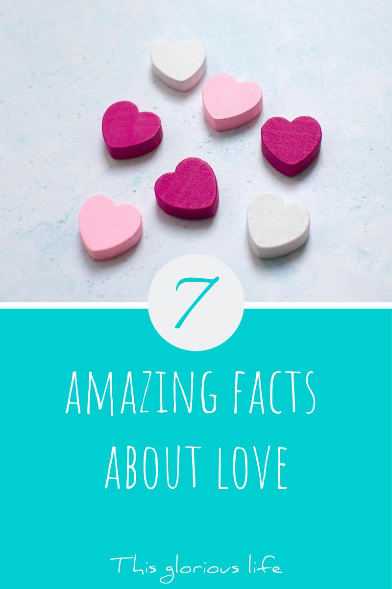 7 amazing facts about love