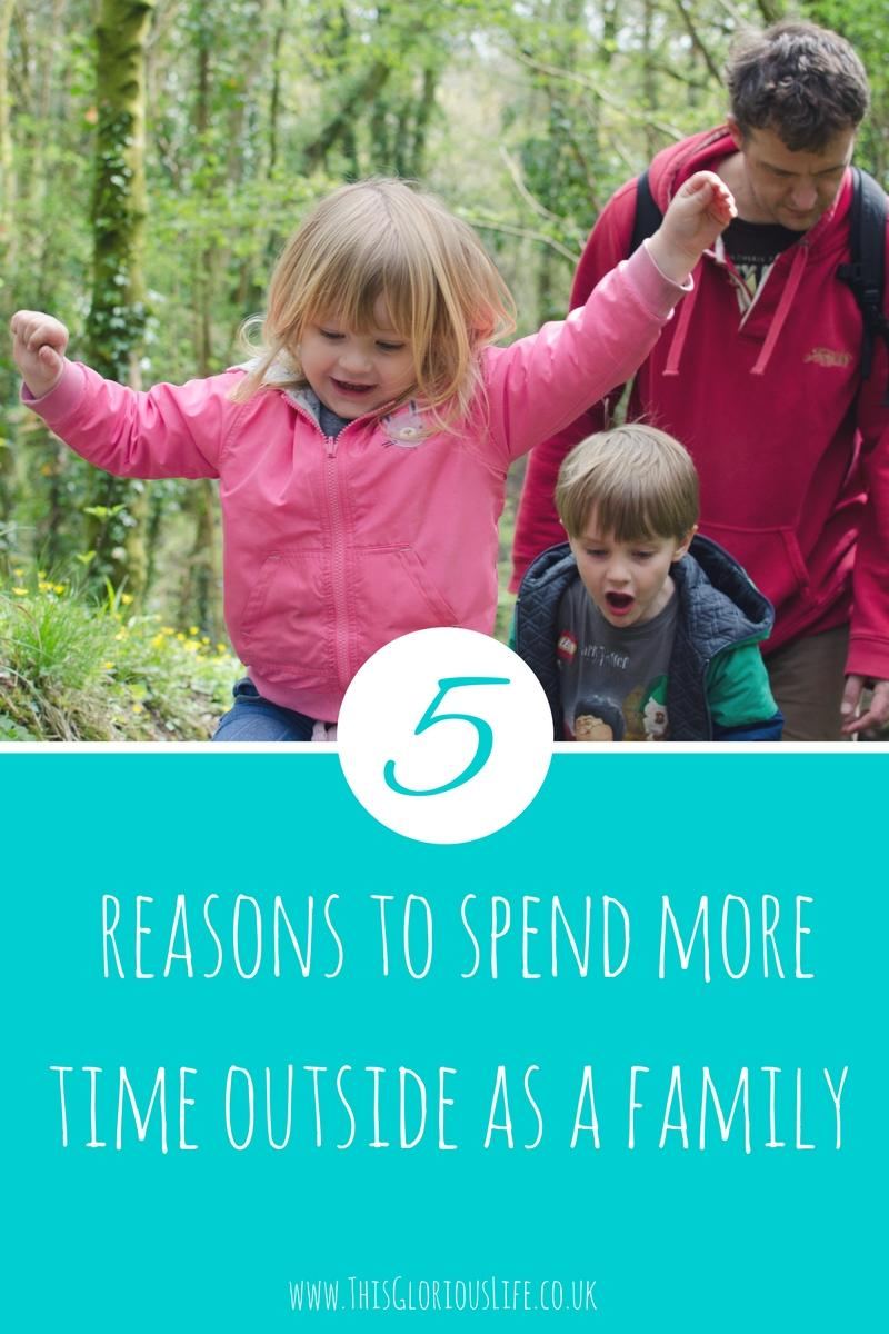 5 reasons spend more time outside as a family