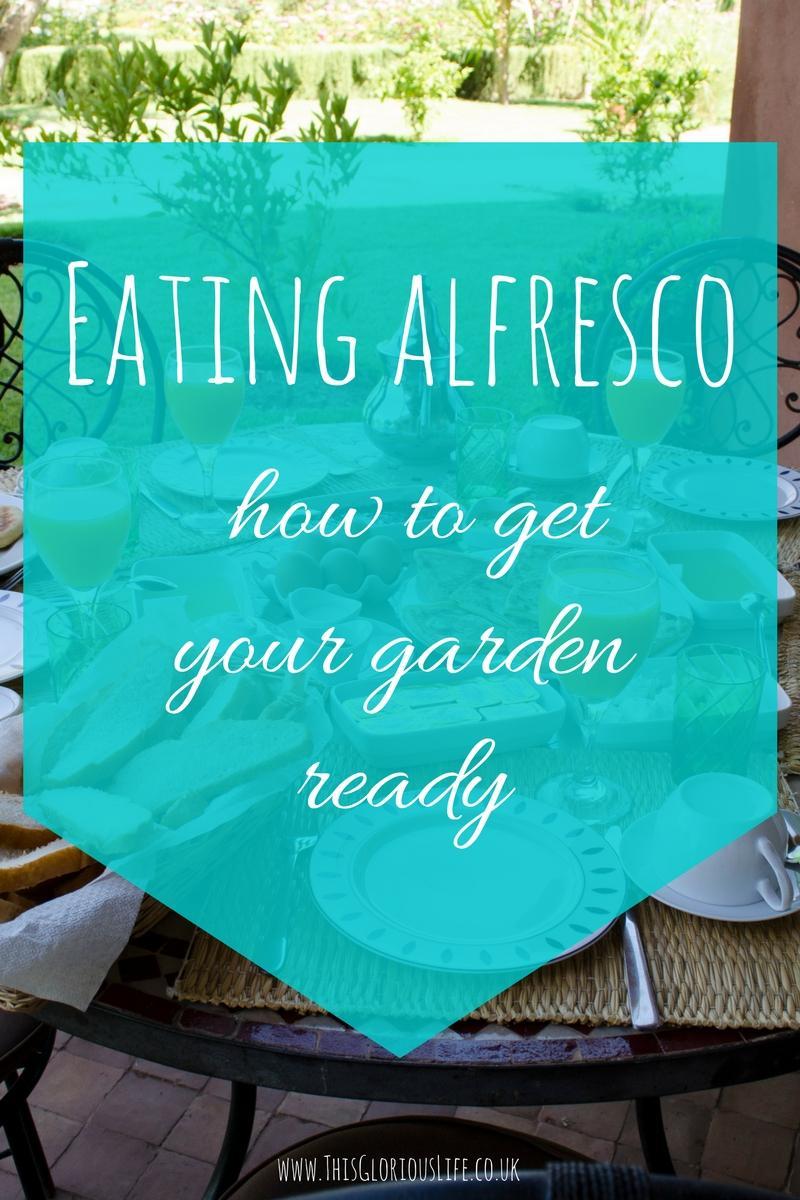 eating alfresco how get garden ready
