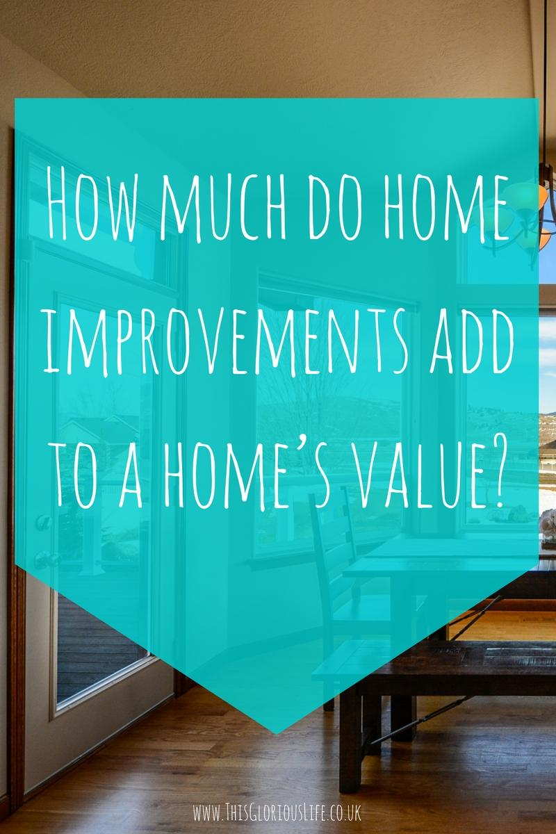 how much do home improvements add to a home's value_