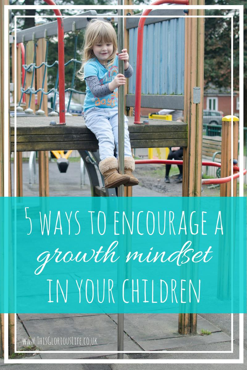 5 ways to encourage a growth mindset in children
