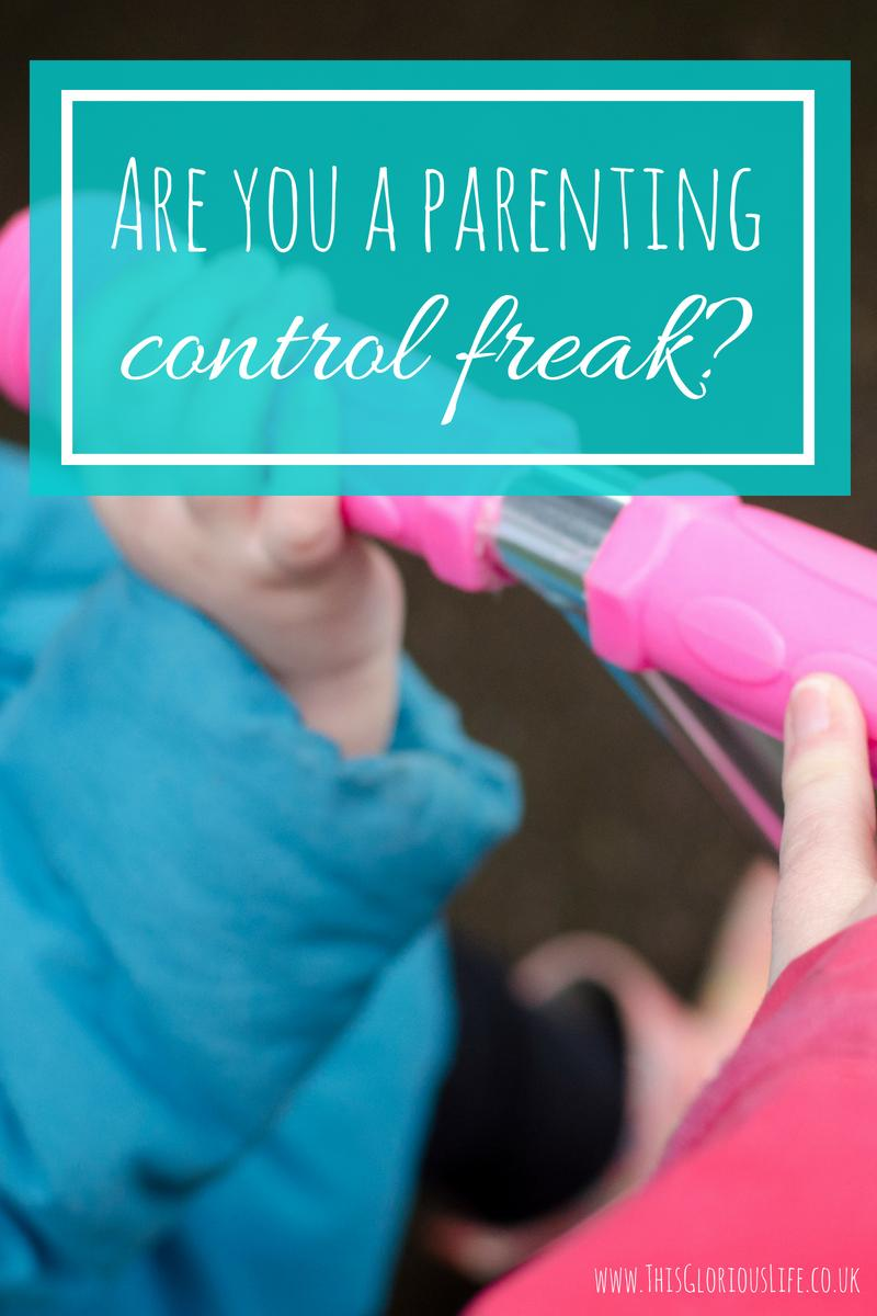 Are you a parenting control freak_ (1)