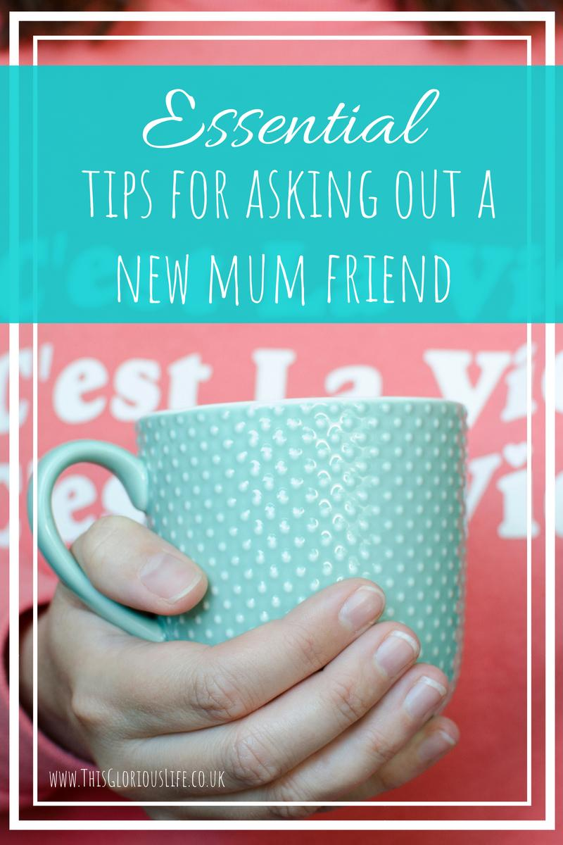Essential tips for asking out a new mum friend