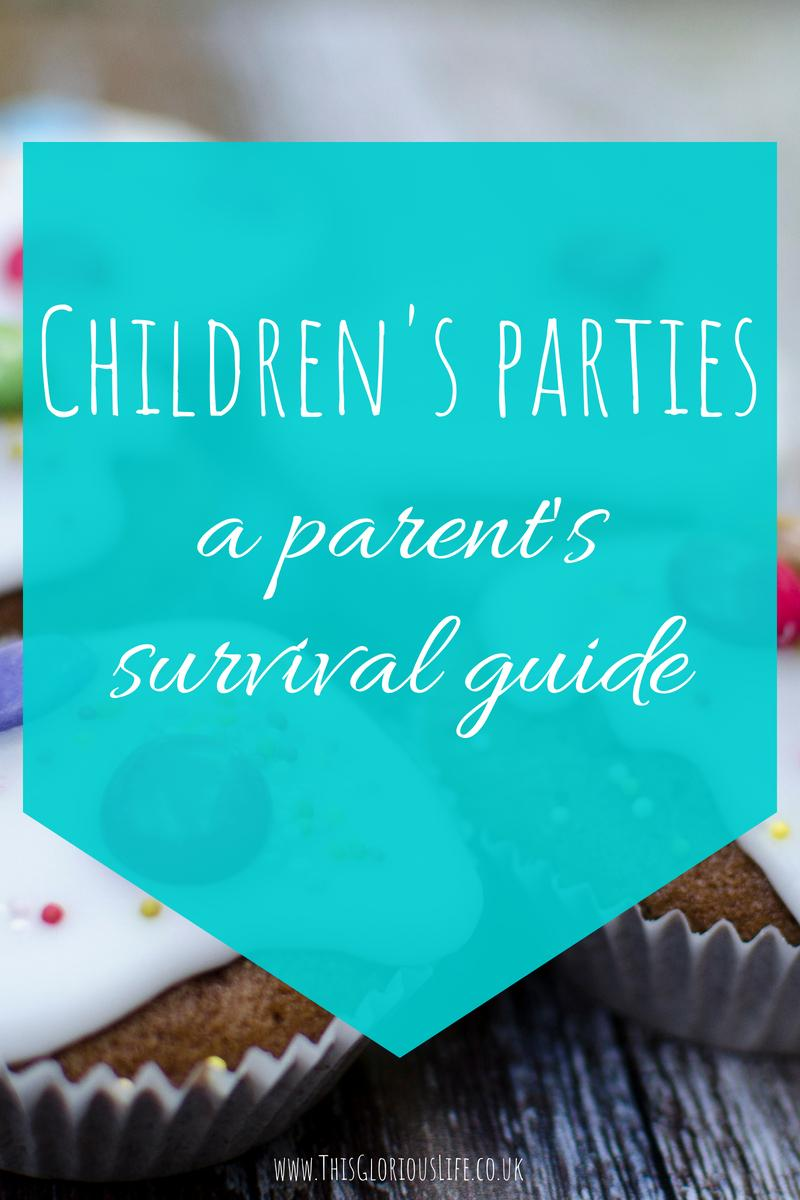 Children's parties - a parents survival guide