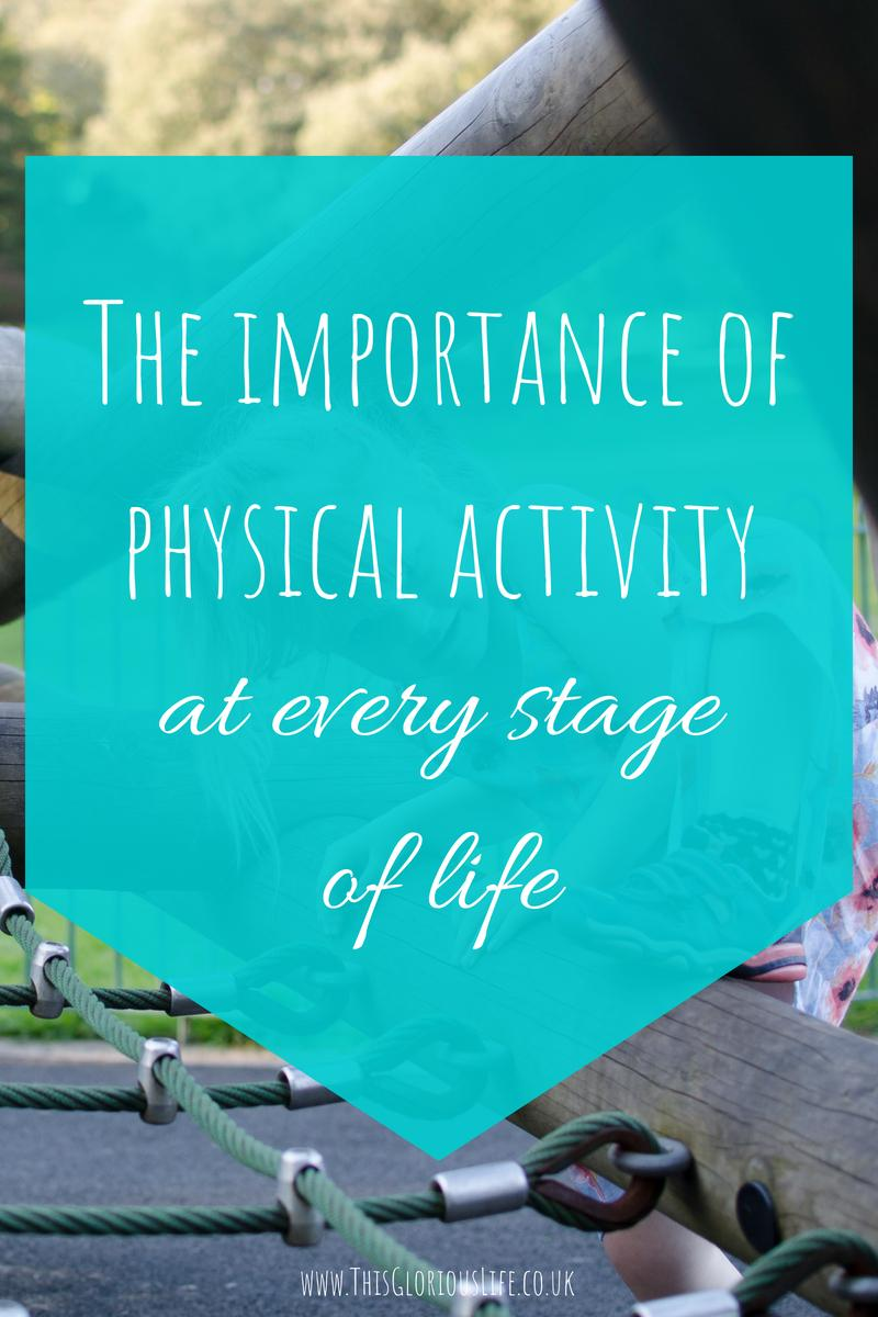 The importance of physical activity at every stage of life