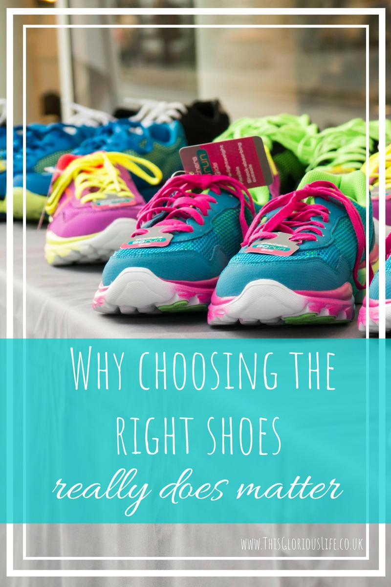 Why choosing the right shoes really does matter