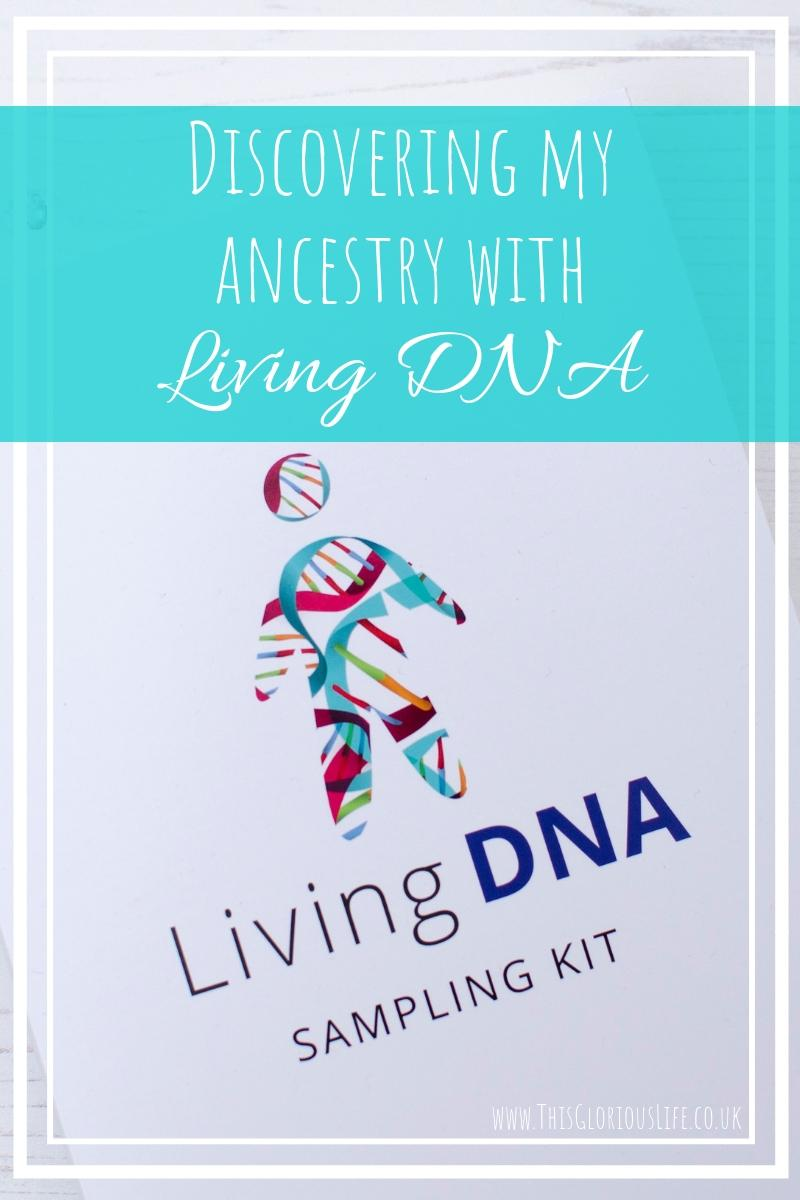 Discovering my ancestry with Living DNA