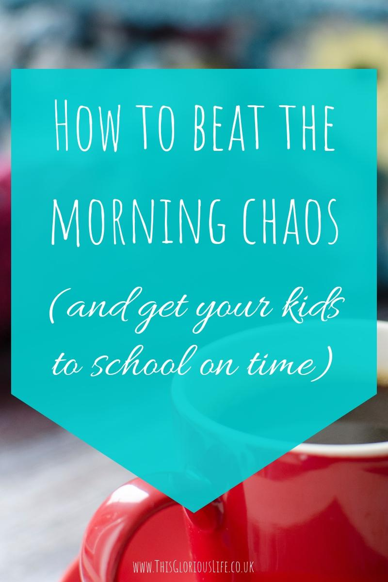 How to beat the morning chaos