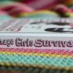 Teenage girls survival bible review
