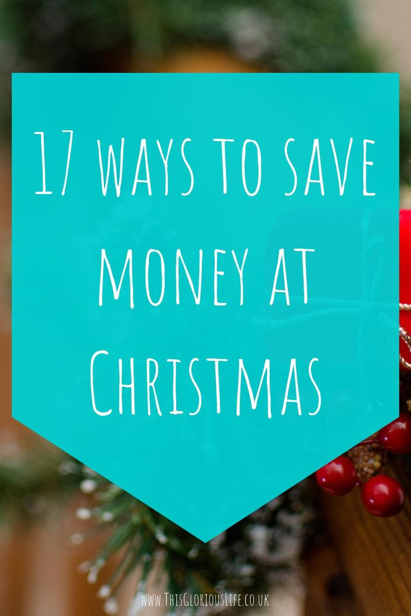 17 ways to save money at Christmas