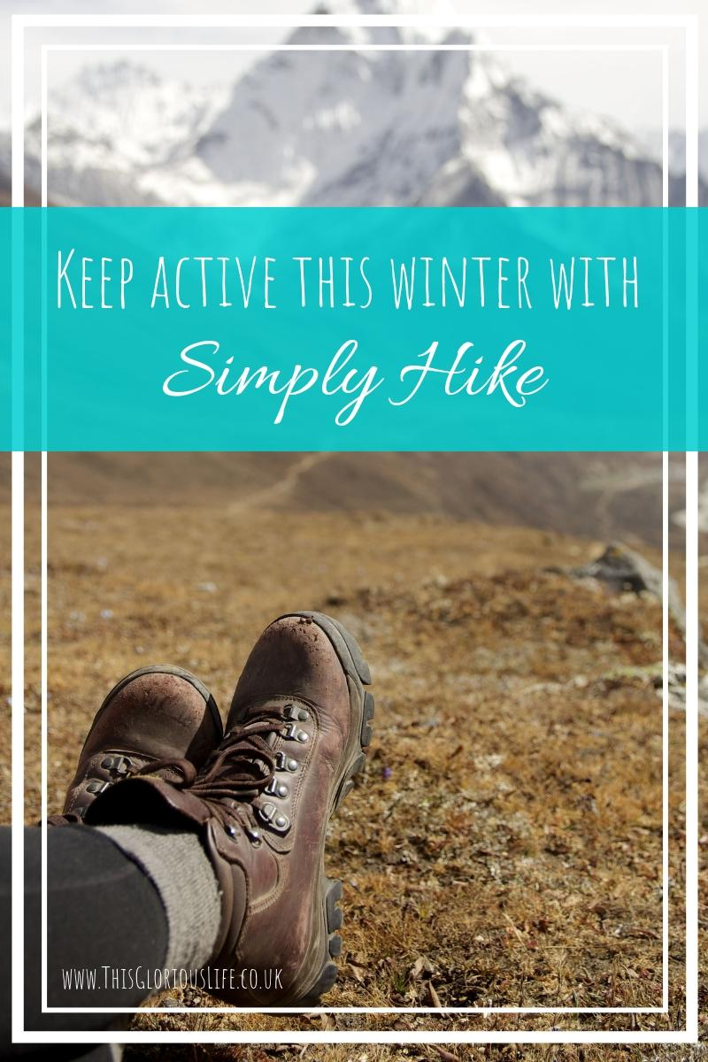 Keep active this winter with Simply Hike