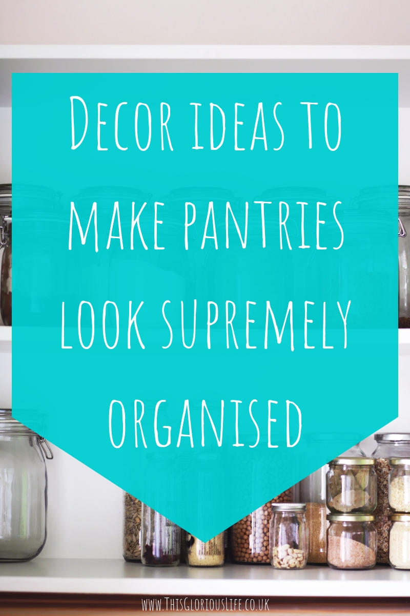 Decor ideas to make pantries look supremely organised