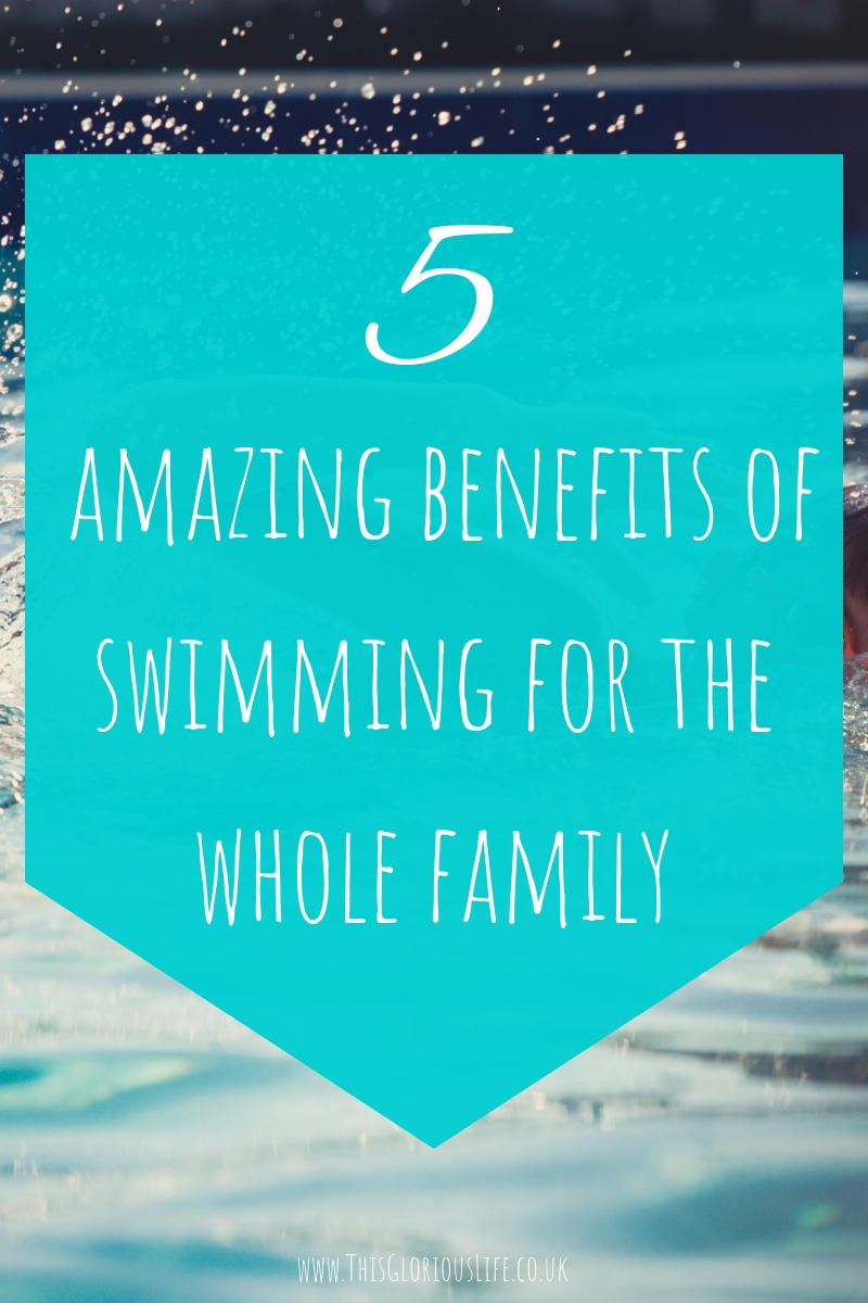 5 amazing benefits of swimming for the whole family