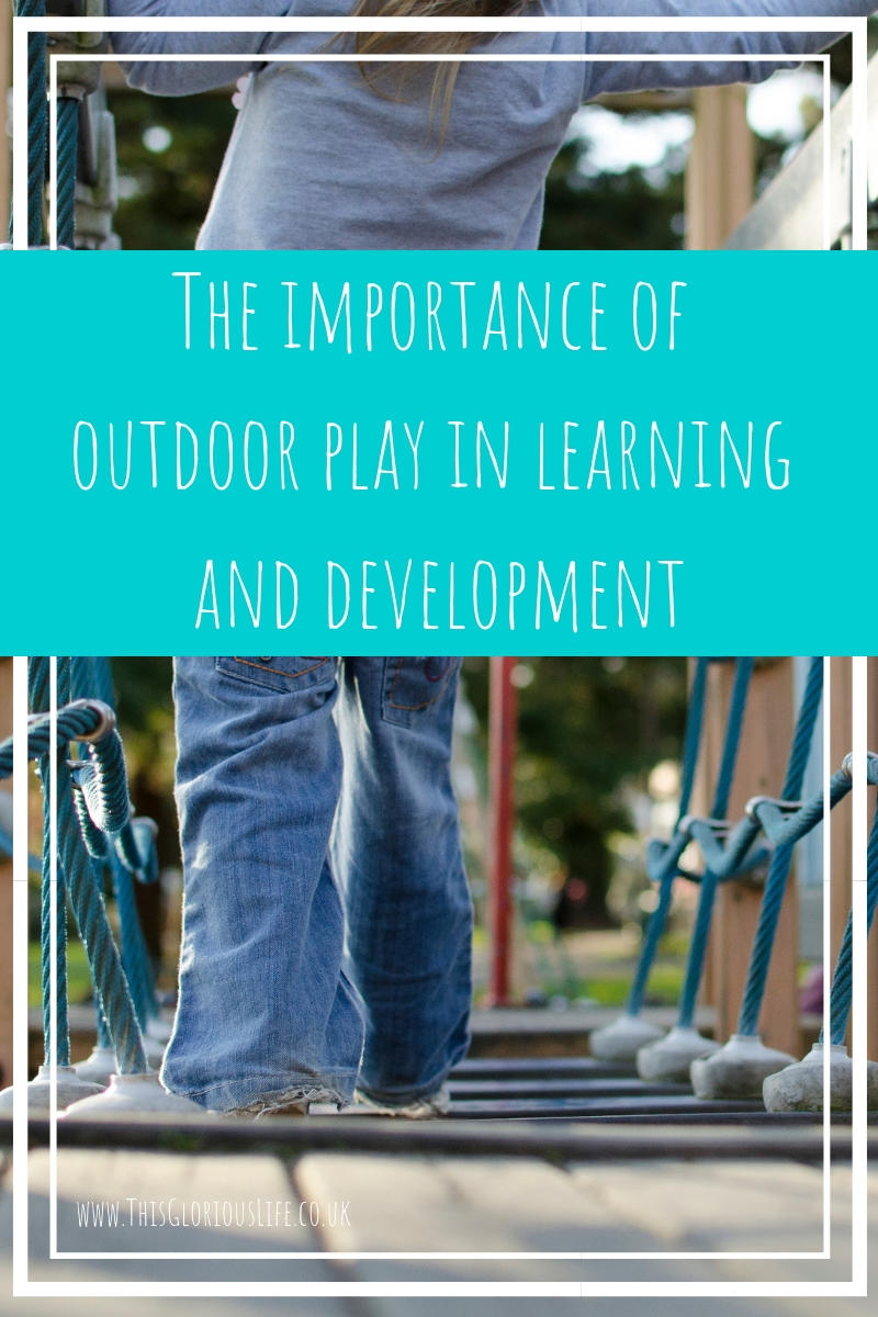 The importance of outdoor play in learning and development