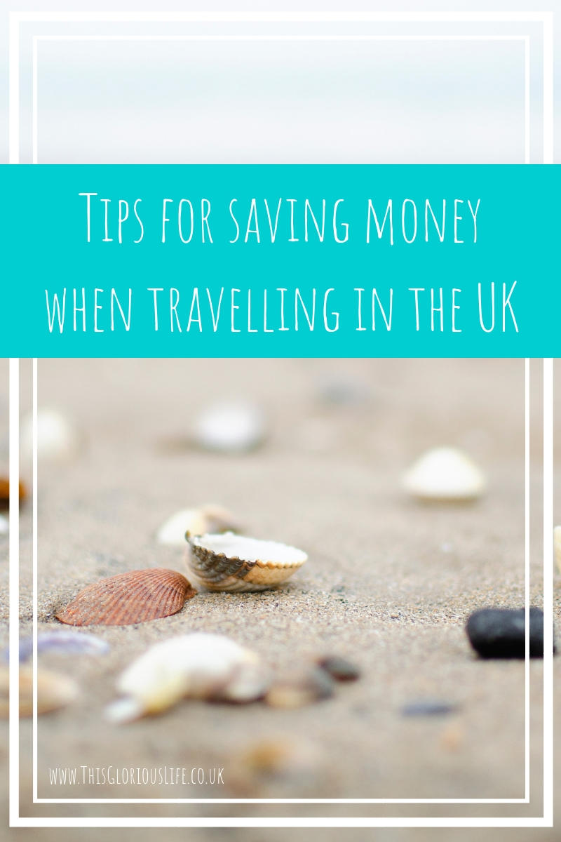 Tips for saving money when travelling in the UK