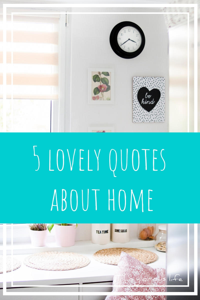 5 lovely quotes about home