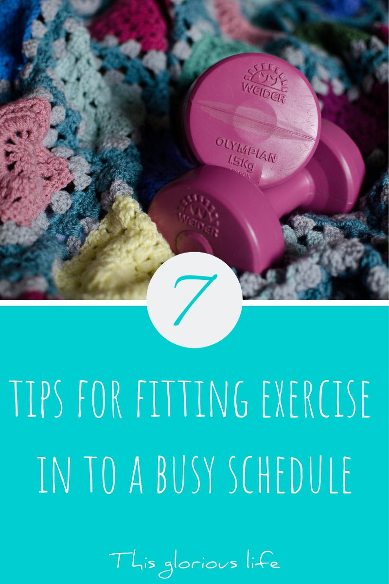 7 tips for fitting exercise into a busy schedule