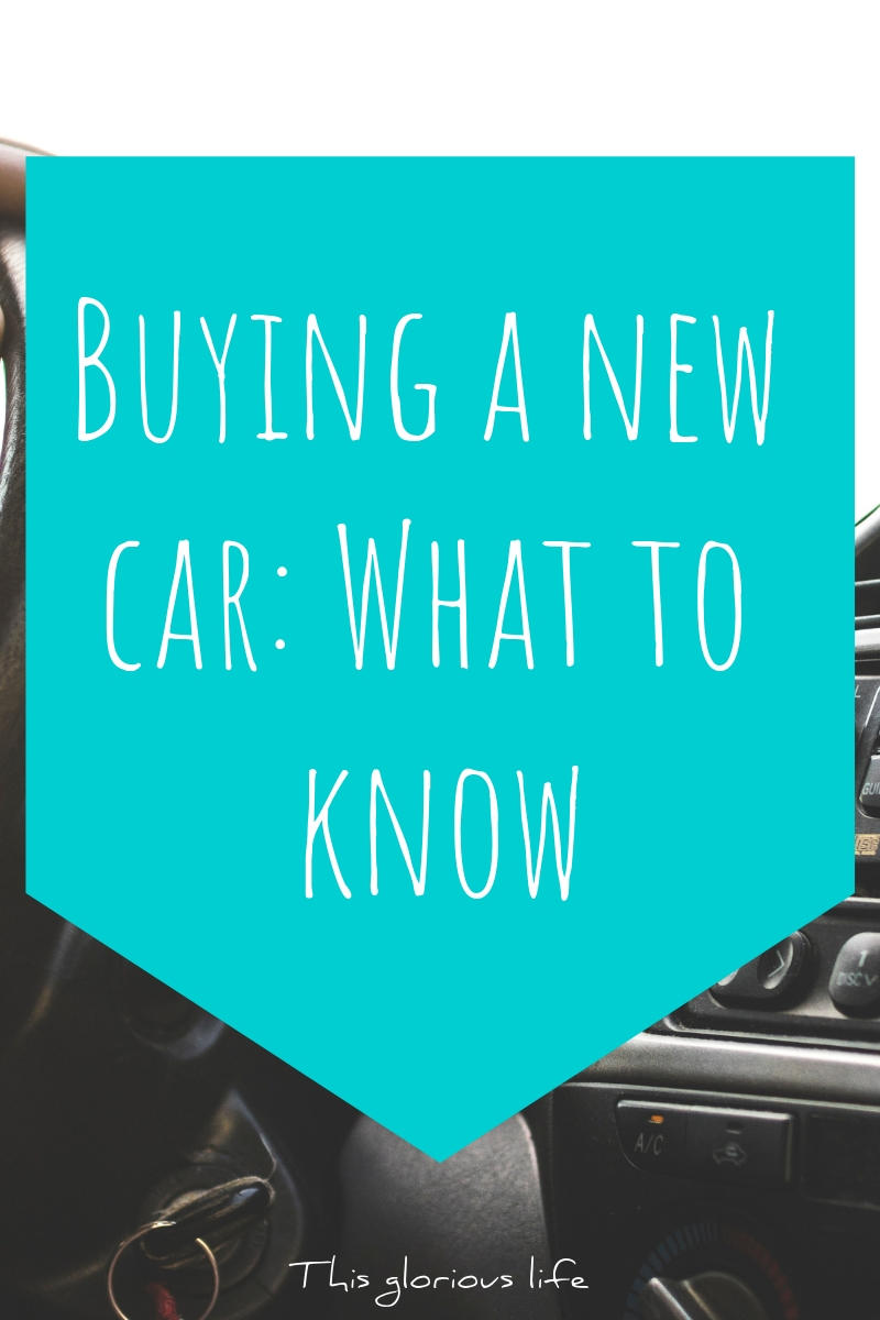 Buying a new car_ What to know
