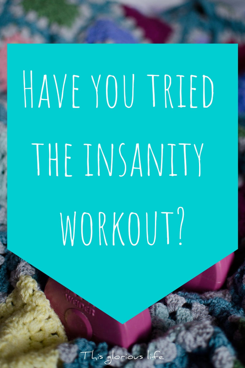 Have You Tried The Insanity Workout_