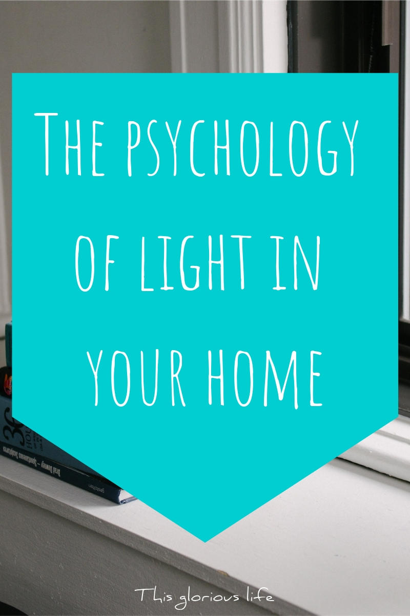 The psychology of light in your home