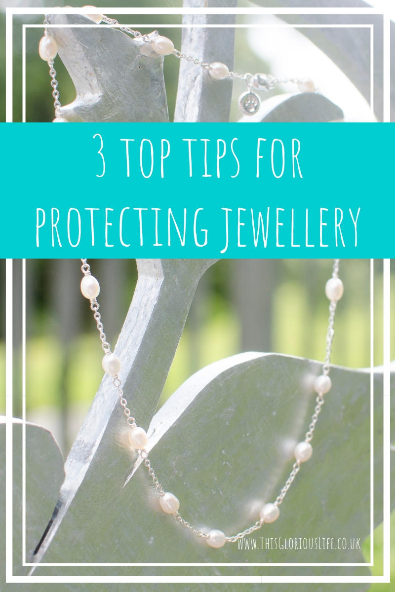 3 top tips for protecting jewellery