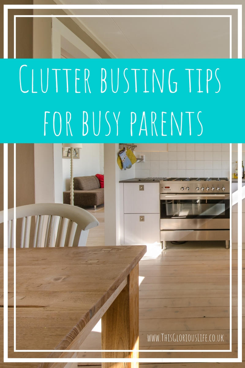 Clutter busting tips for busy parents