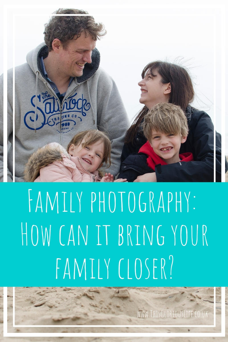 Family photography_ How can it bring your family closer_