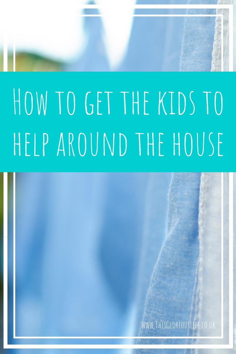 How to get the kids to help around the house
